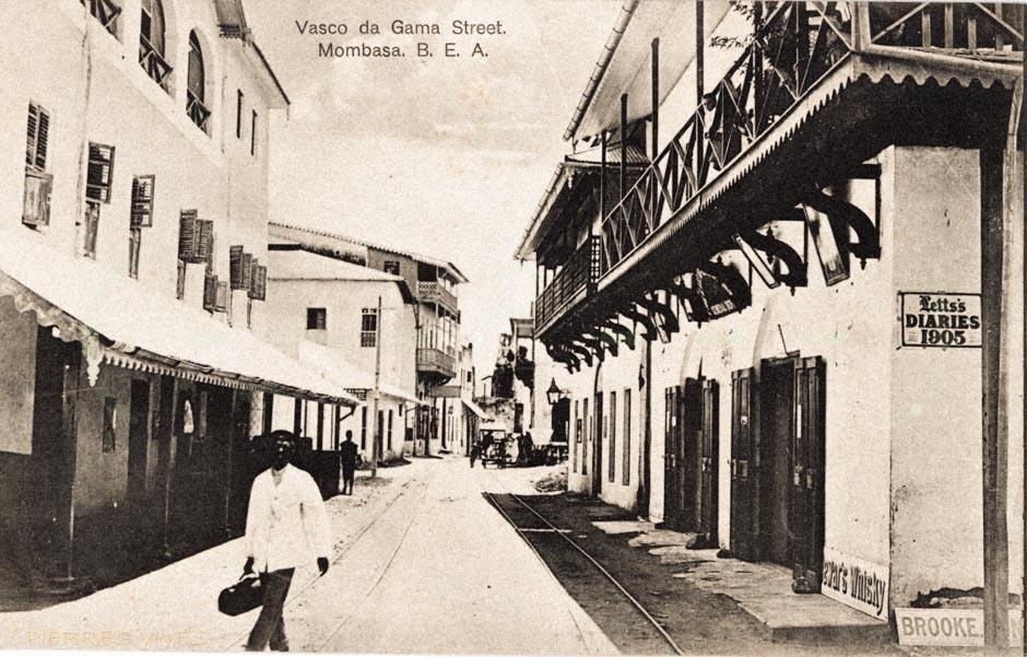 Vasco da Gama Street, Mombasa B.E.A.