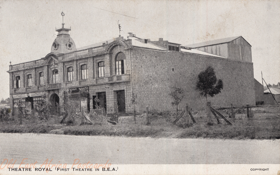 THEATRE ROYAL (First Theatre in B.E.A.)