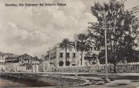 Zanzibar. His Highness the Sultan s Palace