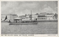 H.H. the Sultan's Barge and Palace. Zanzibar