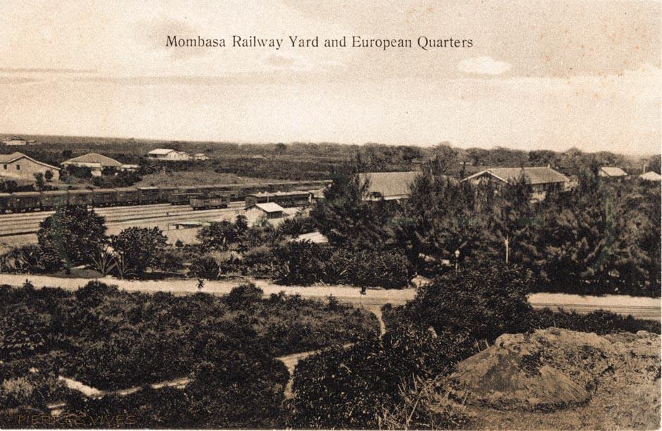 Mombasa Railway Yard and European Quarters