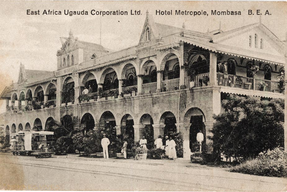 East Africa Uganda Corporation Ltd. Hotel Metropole, Mombasa. B.E.A.