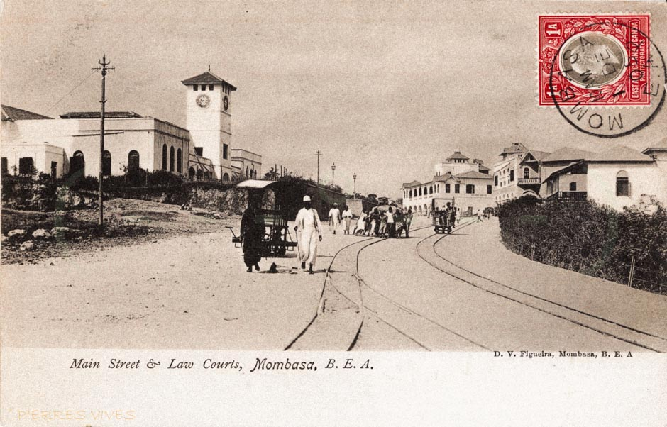 Main street and Law courts, Mombasa, B.E.A.