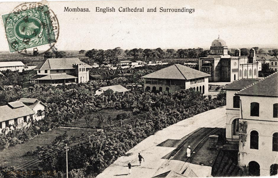 Mombasa. English Cathedral and Surroundings
