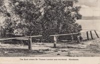 The Spot where Sir Thomas London was murdered. Mombasa
