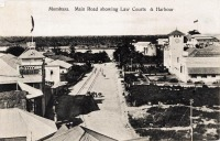 Mombasa. Main Road showing Law Courts & Harbour