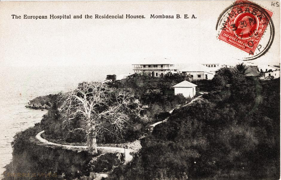 The European Hospital and the Residencial Houses. Mombasa. B.E.A.