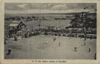 H. H. The Sultan arrives at Zanzibar